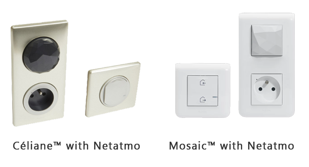 Image of the ranges Céliane and Mosaic with Netatmo